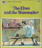 img - for The Elves and the Shoemaker (tell-A-tale #2461-34 59c) book / textbook / text book