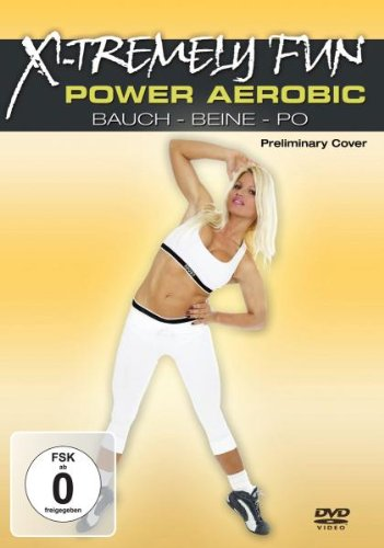X-Tremely Fun - Power Aerobic: