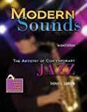 img - for [(Modern Sounds: The Artistry of Contemporary Jazz with Rhapsody)] [Author: Tom Larson] published on (July, 2011) book / textbook / text book