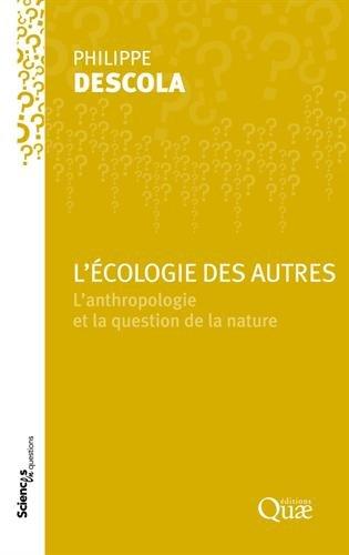 lecologie-des-autres-lanthropologie-et-la-question-de-la-nature