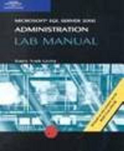 Lab Manual for Raftree's 70-228 MCSE Guide to MS SQL Server 2000 Administration