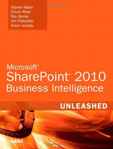 Microsoft SharePoint 2010 Business Intelligence Unleashed PDF
