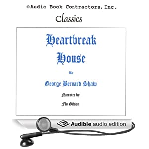 Heartbreak House (Unabridged)