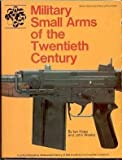 Military small arms of the twentieth century, (0695804065) by Ian V. Hogg