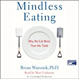 img - for Mindless Eating: Why We Eat More Than We Think book / textbook / text book
