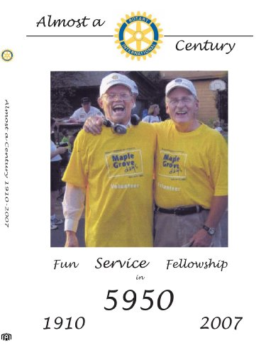 Rotary International: Almost A Century 1910-2007