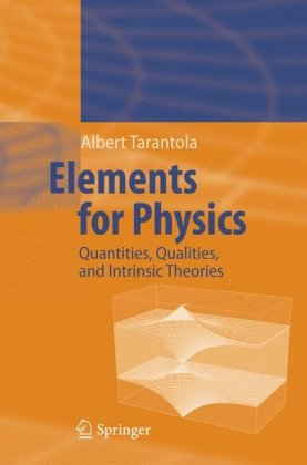 Elements for Physics: Quantities, Qualities, and Intrinsic Theories
