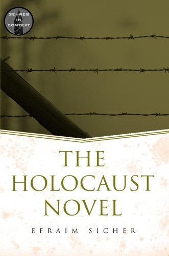 The Holocaust Novel (Genres in Context)