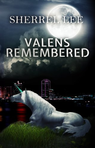 Valens Remembered, The Story Begins by Sherrel Lee ebook deal
