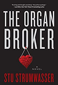 The Organ Broker: A Novel by Stu Strumwasser ebook deal
