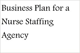 A Sample Staffing Agency Business Plan Template