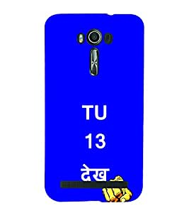 EPICCASE Tu 13 dekh Mobile Back Case Cover For Asus Zenfone Go (Designer Case)