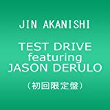 JIN AKANISHI「TEST DRIVE featuring JASON DERURO」