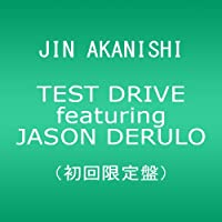 TEST DRIVE featuring JASON DERULO(DVD付)(初回限定盤)