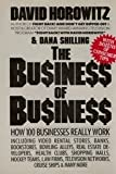 The Business of Business: How 100 Businesses Really Work (0060551429) by Horowitz, David
