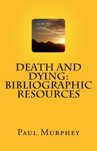Death and Dying: Bibliographic Resources