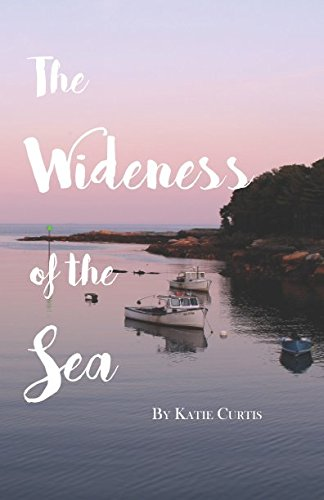 The Wideness of the Sea [Curtis, Katie] (Tapa Blanda)