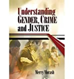 img - for By Merry Morash Understanding Gender, Crime, and Justice (1st Edition) book / textbook / text book