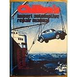 Import Automotive Repair Manual ~ Chilton's
