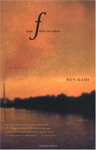 One Foot in Eden  A Novel, Ron Rash