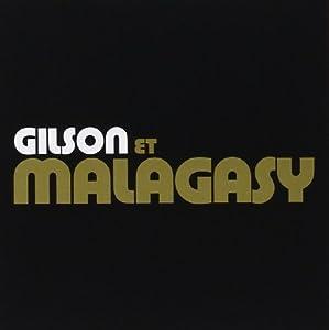 Jef Gilson et Malagasy