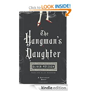 Kindle Daily Deal: The Hangman's Daughter, by Oliver Pötzsch, Lee Chadeayne. Publisher: AmazonCrossing (December 7, 2010