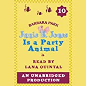 Junie B. Jones Is a Party Animal, Book 10 | Barbara Park