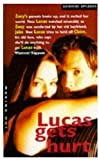 Lucas Gets Hurt (Making Out) (0330342770) by Applegate, Katherine
