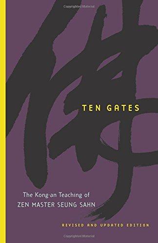 ten-gates-the-kong-an-teaching-of-zen-master-seung-sahn-the-kong-an-teachings-of-zen-master-seung-sa