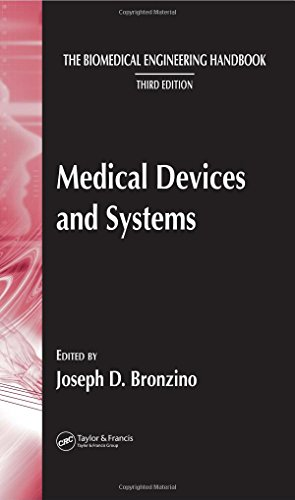 The Biomedical Engineering Handbook, Third Edition - 3 Volume Set: Medical Devices and Systems (The Biomedical Engineering Handbook, Fourth Edition)