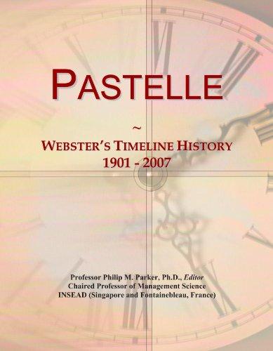 Pastelle: Webster's Timeline History, 1901 - 2007