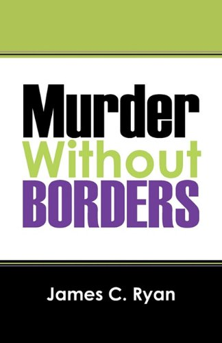 Murder Without Borders