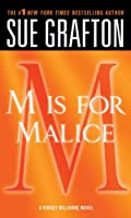 M Is for Malice (Kinsey Millhone Alphabet Mysteries)