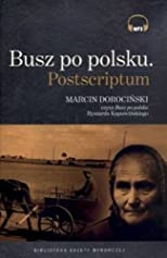 Busz po polsku. Postscriptum (audiobook, Polish edition) (format mp3)