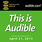 This Is Audible, May 21, 2013 | Kim Alexander