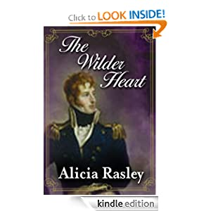The Wilder Heart Alicia Rasley