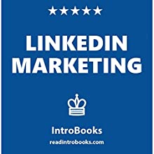 LinkedIn Marketing Audiobook by  IntroBooks Narrated by Andrea Giordani