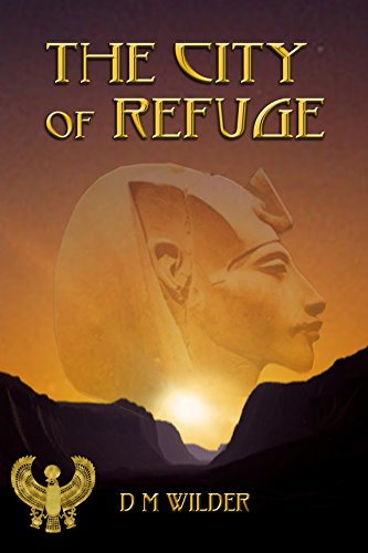 Book: The City of Refuge by Diana M. Wilder