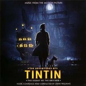 Les Aventures de Tintin (Le Secret de La Licorne) (Bof)