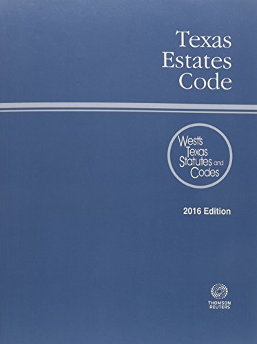 texas-estates-code-2016-wests-texas-statues-and-codes