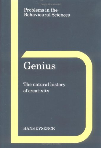 Genius: the natural history of creativity