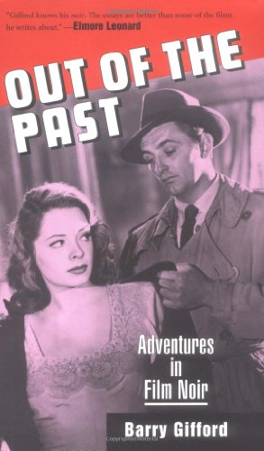 Out of the Past: Adventures in Film Noir