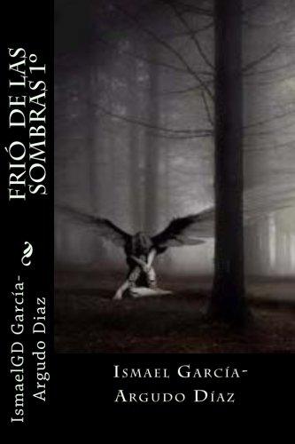 Frió  de las Sombras: Volume 2 (Frio de las sombras en KDP)