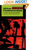 African Fundamentalism: A Literary and Cultural Anthology of Garvey's Harlem Renaissance