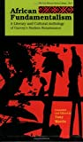 African Fundamentalism: A Literary and Cultural Anthology of Garvey's Harlem Renaissance (0912469099) by Martin, Tony