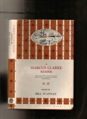 a-marcus-clarke-reader-containing-selections-from-his-lesser-known-writings