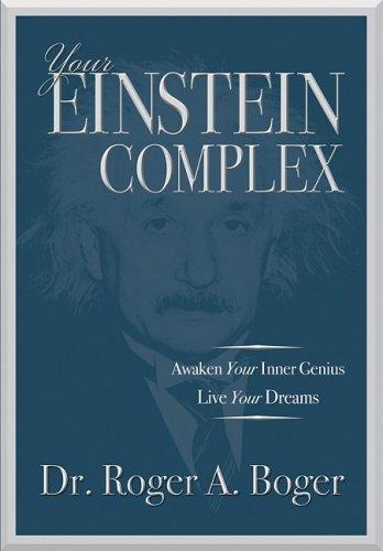 Your Einstein Complex, Roger Boger
