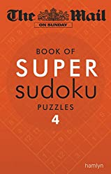 The Mail on Sunday: Super Sudoku 4 (The Daily Mail Puzzle Books)