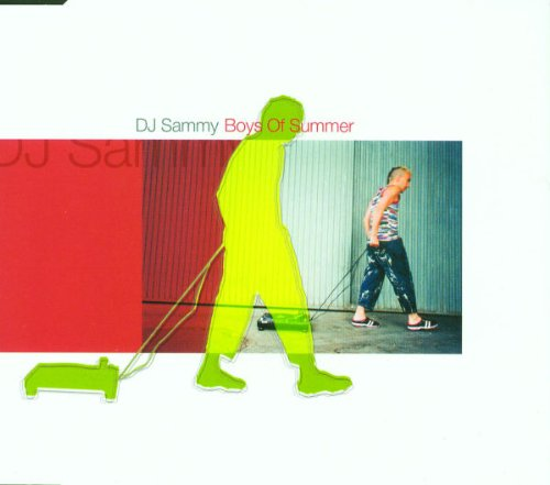 DJ SAMMY - Boys Of Summer Pt.1 - Zortam Music