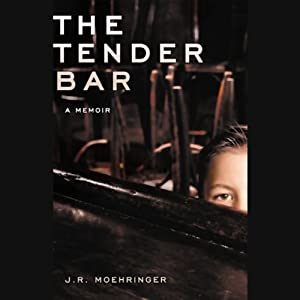 The Tender Bar: A Memoir | [J.R. Moehringer]